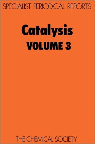 Catalysis, Vol 3 (Specialist Periodical Reports)