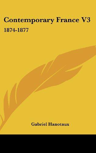 Contemporary France V3: 1874-1877