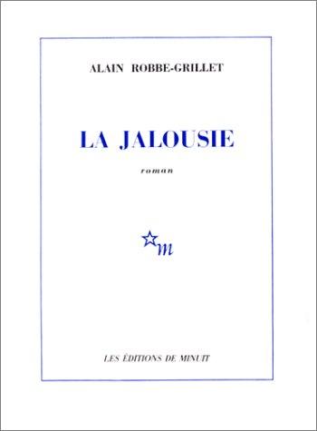 La jalousie  [Alain Robbe-Grillet] (Tapa Blanda)