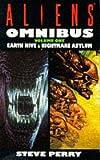 "Aliens Omnibus: ""Earth Hive"", ""Nightmare Asylum"" v. 1 (A dark horse science fiction novel)"