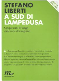 A SUD DI LAMPEDUSA. CINQUE ANNI DI