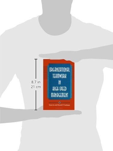 Organizational Teamwork in High-Speed Management (SUNY Series, Human Communication Processes)