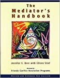 img - for The Mediator's Handbook 3th (third) edition Text Only book / textbook / text book