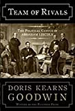 Doris Kearns Goodwin Team of Rivals