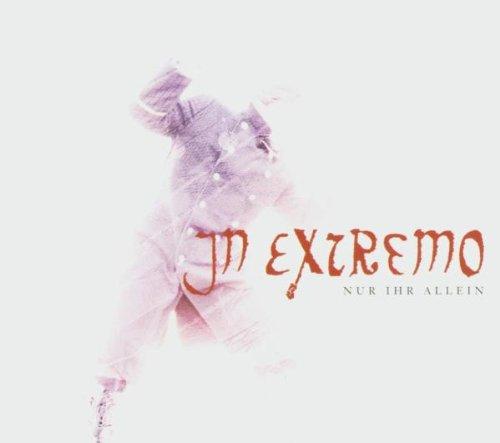 IN EXTREMO - Nur Ihr Allein - Zortam Music