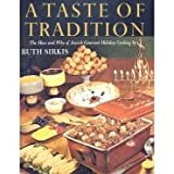 echange, troc Ruth Sirkis - A taste of tradition: The how and why of Jewish gourmet holiday cooking