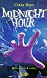 Midnight Hour (0330344293) by Rees, Celia