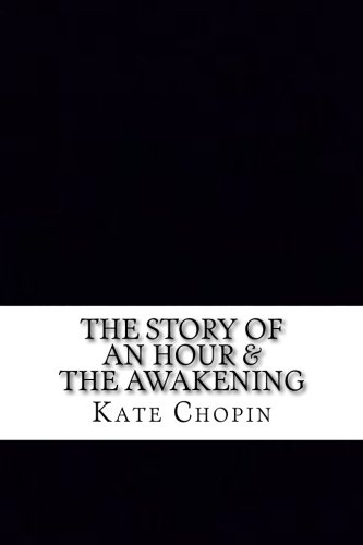 the story of an hour by kate chopin a story of the unpredictability of life Everything you ever wanted to know about the quotes talking about mortality in the story of an hour  the story of an hour by kate chopin by the life that's.