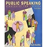 Public Speaking: Strategies for Success (0205436927) by Allyn & Bacon