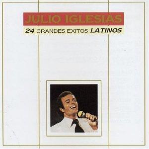 Julio Iglesias - 24 Grandes Exitos Latino - Zortam Music