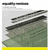 equality remixes