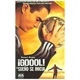 Goool! / Goal!: El Sueno Se Inicia / the Dream Begins