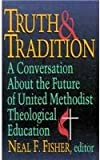 img - for Truth & Tradition book / textbook / text book