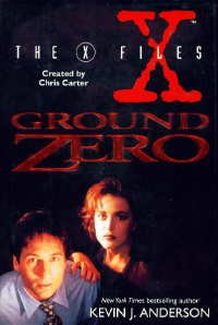 Ground Zero Files (X-Files), KEVIN J. ANDERSON