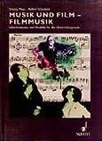 Image de Musik und Film - Filmmusik: Informationen und Modelle für die Unterrichtspraxis