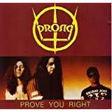 Prove You Rightby Prong