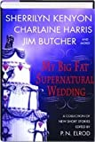 My Big Fat Supernatural Wedding (0739473697) by Banks, L. A.