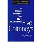 img - for Five Chimneys - A Woman Survivor's True Story of Auschwitz book / textbook / text book