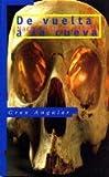 De vuelta a la cueva / Return to the Cave (Gran Angular) (Spanish Edition)