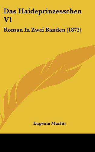 Das Haideprinzesschen V1: Roman in Zwei Banden (1872)