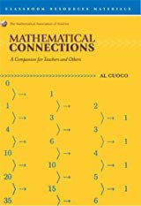 MATHEMATICAL CONNECTIONS: A COMPANION FOR TEACHERS AND OTHERS