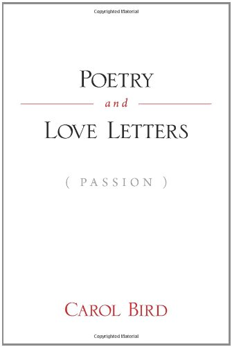 Book: Poetry And Love Letters by Carol Bird