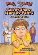 Ready, Freddy! #5: Talent Show Scardey-pants, Abby Klein