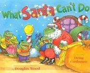 What Santa Can't Do, DOUGLAS WOOD