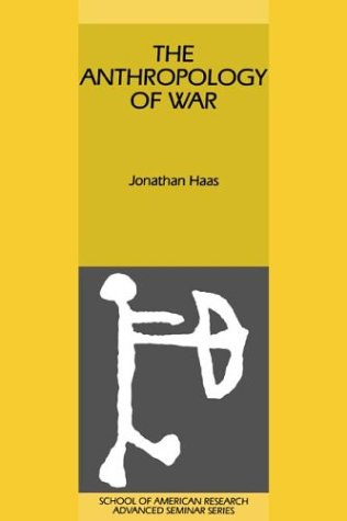 The Anthropology of War (School of American Research Advanced Seminars) (Advanced Warfare Content compare prices)