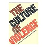 img - for The Culture of Violence book / textbook / text book