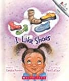 I Like Shoes (Rookie Reader Rhyme) (0516248588) by Ransom, Candice