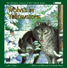 Wolves in Yellowstone (Humane Society of the United States)