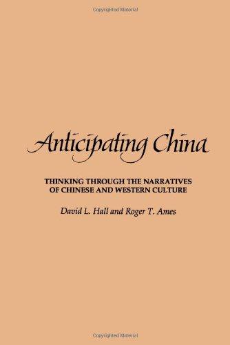 Vorgriff auf China: Denken durch die Erzählungen der chinesischen und westlichen Kultur