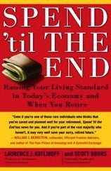 Spend 'Til the End: Raising Your Living Standard in Today's
