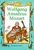 Wolfgang Amadeus Mozart (Famous People) (0749626070) by Castor, Harriet