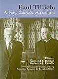 img - for Paul Tillich: A New Catholic Assessment (Michael Glazier Books) book / textbook / text book