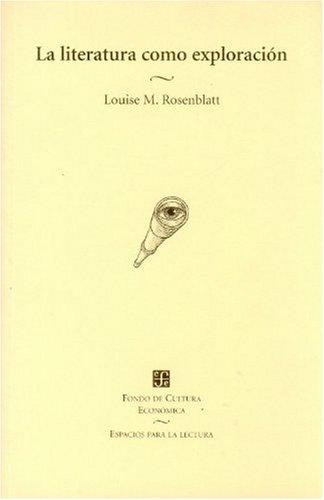 La literatura como exploracion (Espacios Para La Lectura)