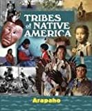 img - for Tribes of Native America - Arapaho book / textbook / text book