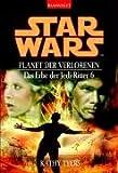 Star Wars. Das Erbe der Jedi-Ritter 06. (344235983X) by Kathy Tyers