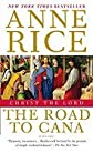 Christ the Lord::The Road to Cana[Paperback,2009]