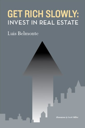 Get Rich Slowly: Invest in Real Estate