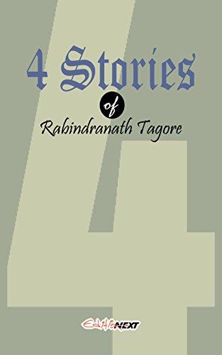 Rabindranath Tagore - 4 Stories of Rabindranath Tagore: English Short Stories (English Edition)