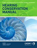 img - for Hearing Conservation Manual book / textbook / text book