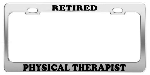 RETIRED PHYSICAL THERAPIST License Plate Frame