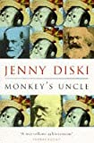 The Monkey's Uncle (1857991540) by Diski, Jenny