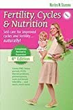 Fertility, Cycles & Nutrition 4th Edition [Perfect Paperback]