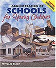 img - for Administration of Schools for Young Children book / textbook / text book