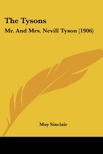 The Tysons: Mr. and Mrs. Nevill Tyson