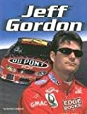 img - for Jeff Gordon (Edge Books NASCAR Racing) book / textbook / text book