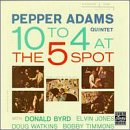 10 to 4 at the 5 Spot [Import, From US, Live] / Pepper Adams (CD - 1993)